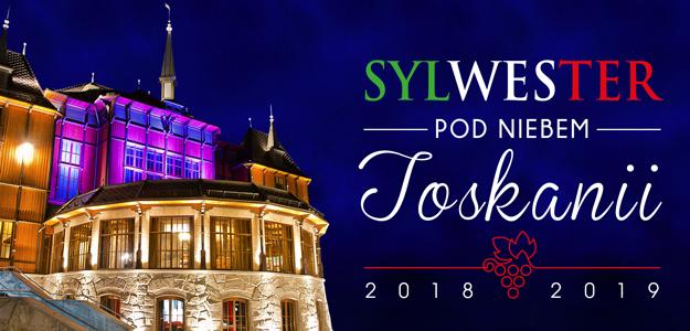Sylwester 2018/2019 - Pod Niebem Toskanii